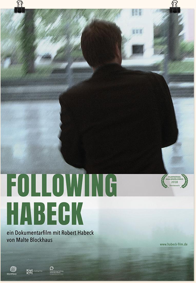 Plakatgestaltung Following Habeck | Dokumentarfilm von Malte Blockhaus über Politiker Robert Habeck, Bündnis 90 / Die Grünen